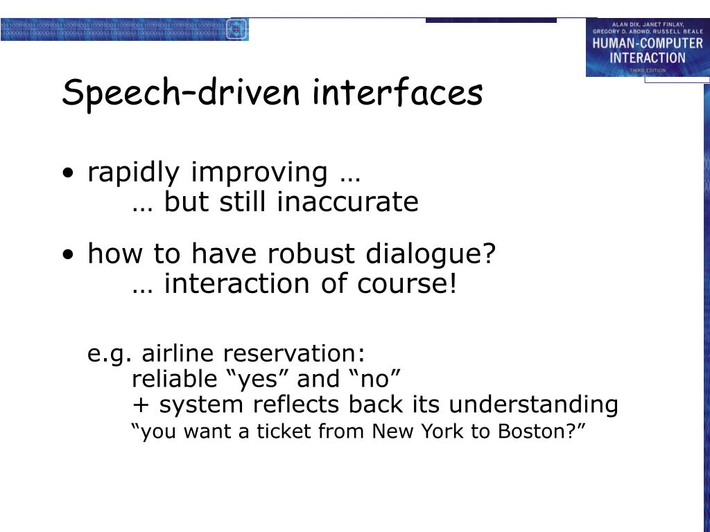 Speech–driven interfaces