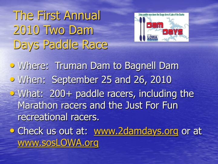 The first annual 2010 two dam days paddle race