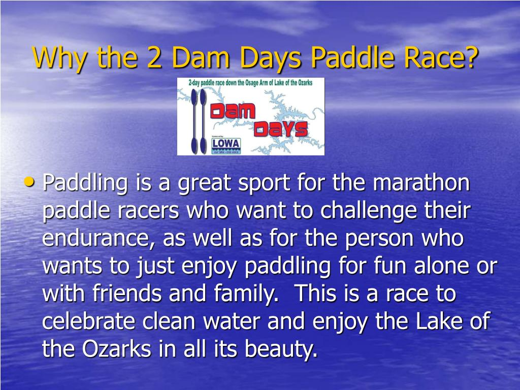 Why the 2 Dam Days Paddle Race?