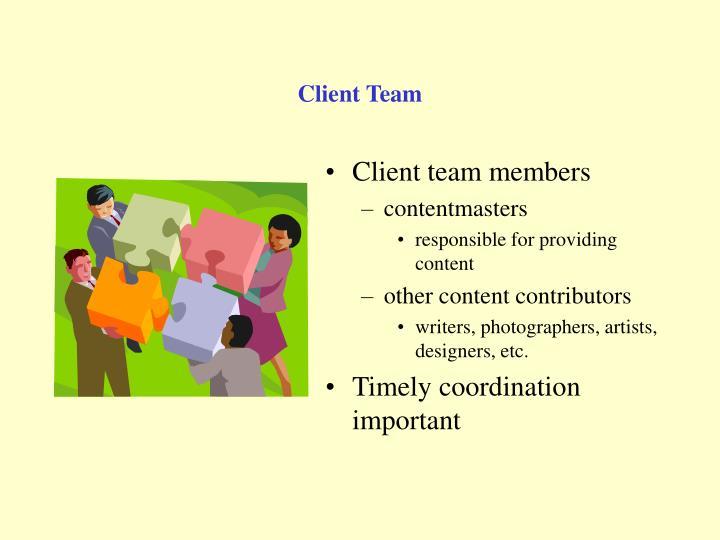 Client Team