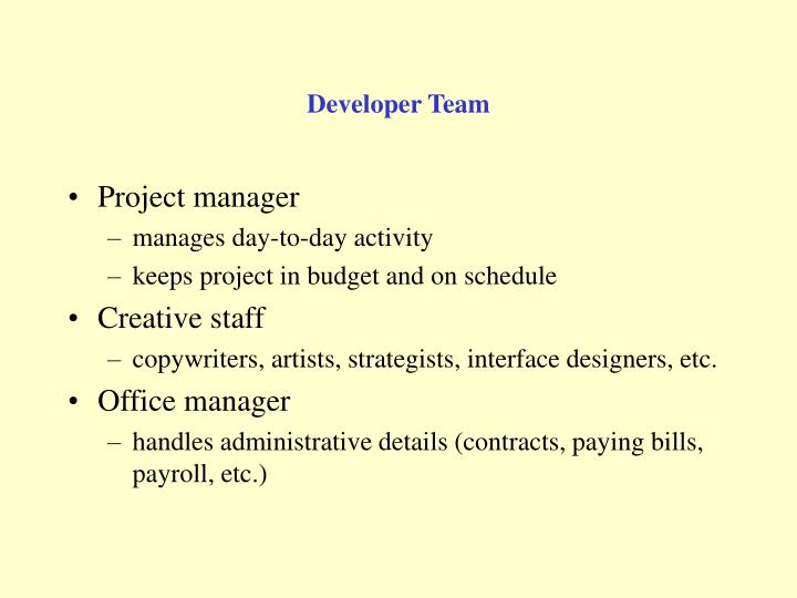 Developer Team