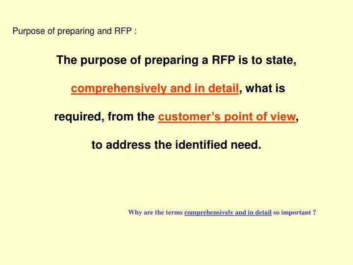 Purpose of preparing and RFP :