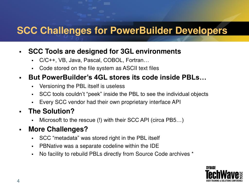 SCC Challenges for PowerBuilder Developers