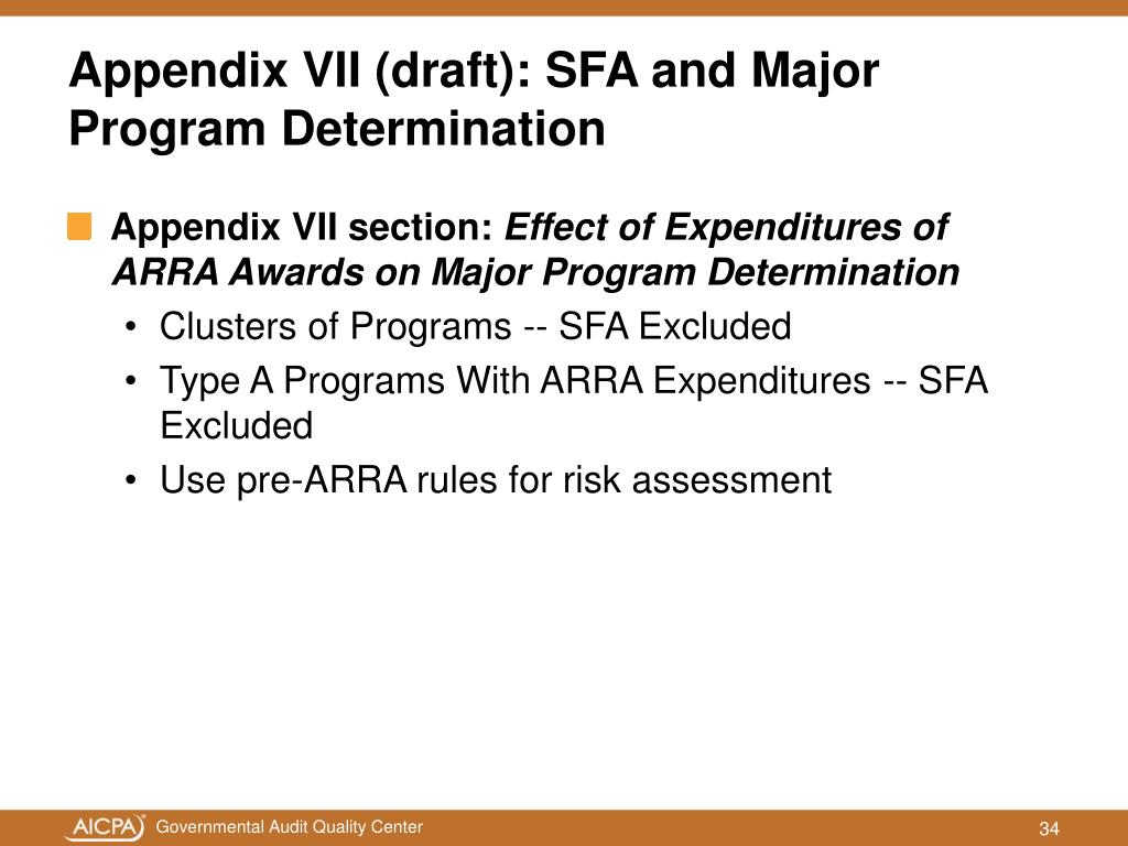 Appendix VII (draft): SFA and Major Program Determination