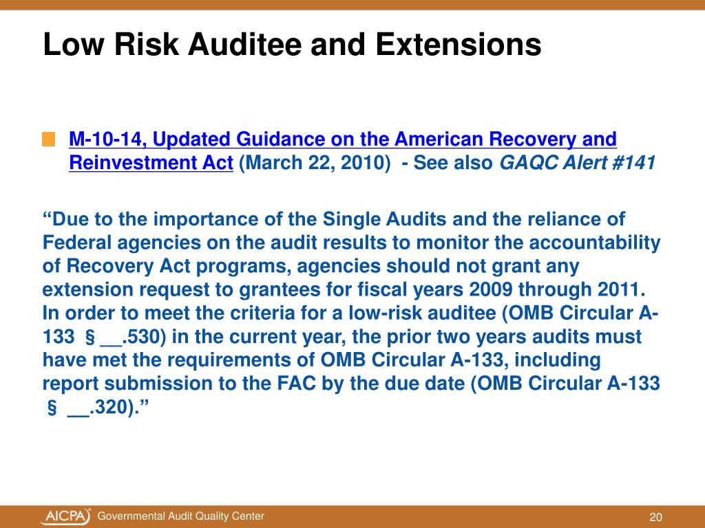 Low Risk Auditee and Extensions
