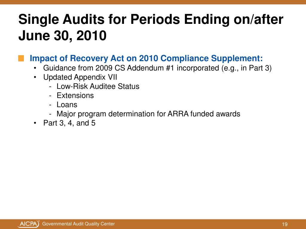 Single Audits for Periods Ending on/after June 30, 2010