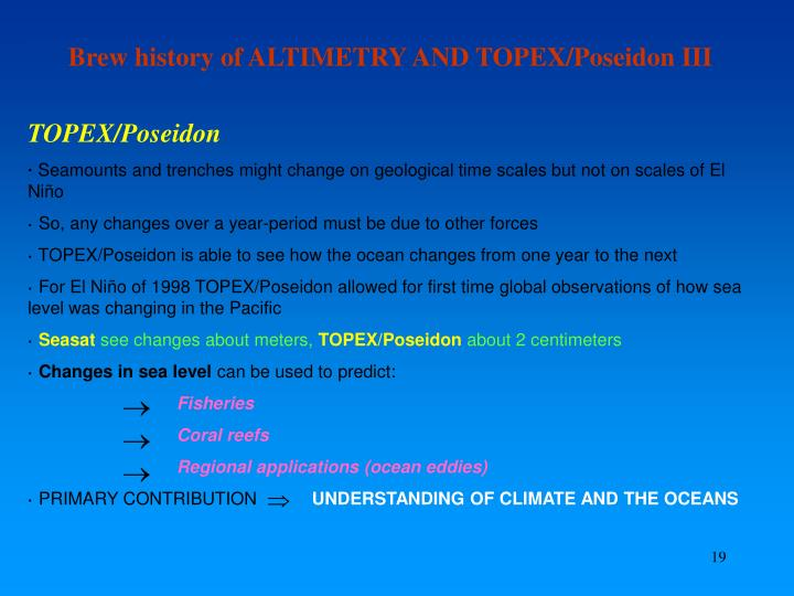 Brew history of ALTIMETRY AND TOPEX/Poseidon III