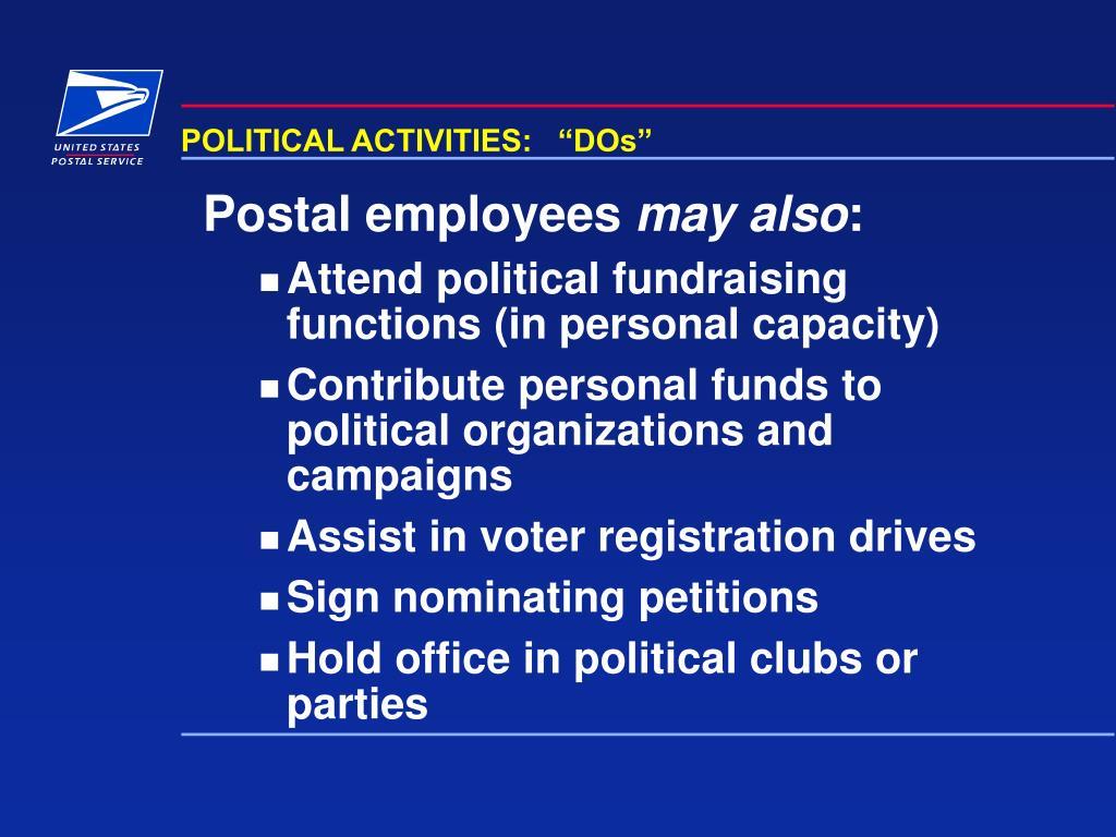 "POLITICAL ACTIVITIES:   ""DOs"""