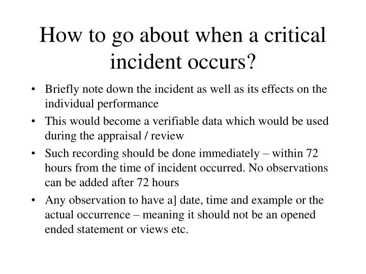 How to go about when a critical incident occurs?