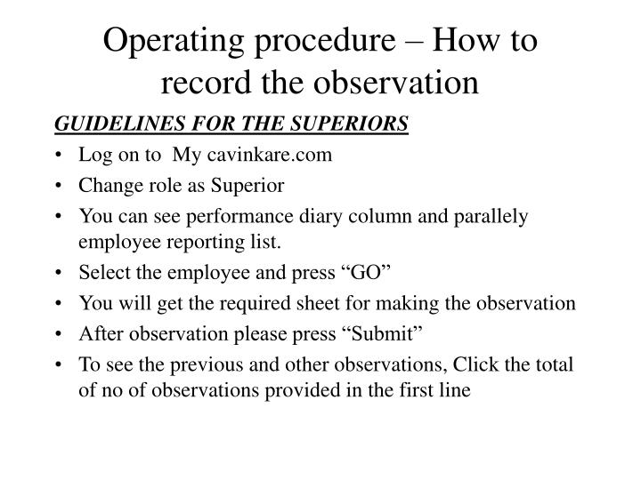 Operating procedure – How to record the observation