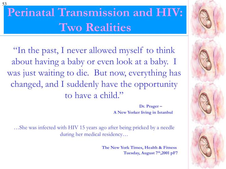 Perinatal Transmission and HIV: