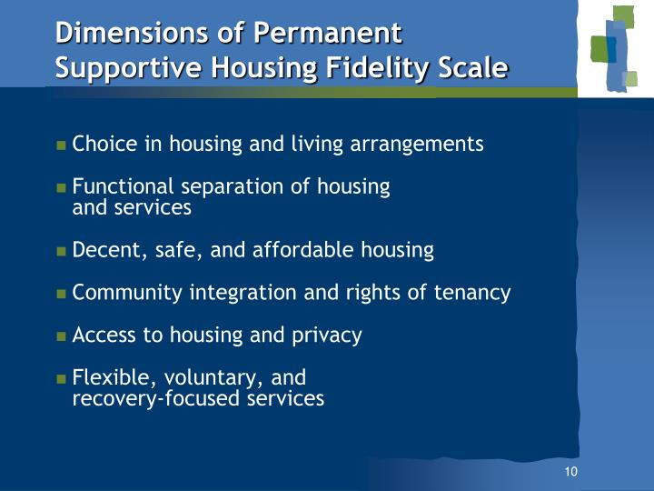 Dimensions of Permanent Supportive Housing Fidelity Scale