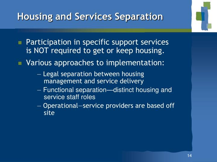 Housing and Services Separation