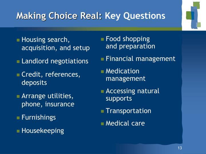 Making Choice Real: