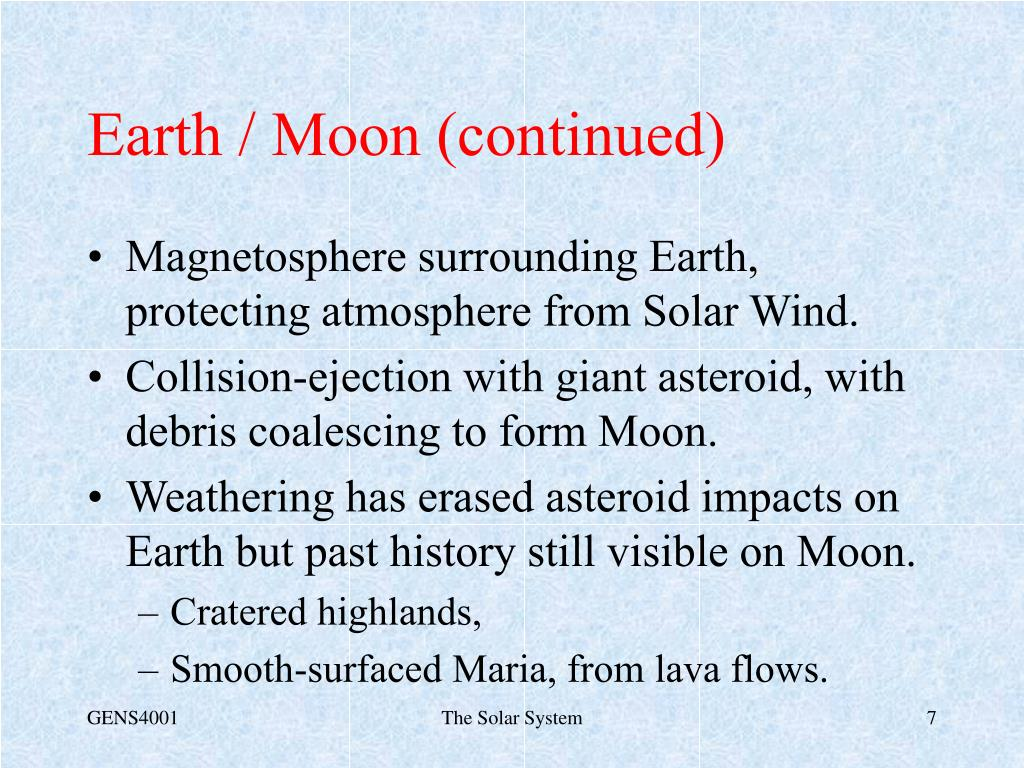 Earth / Moon (continued)