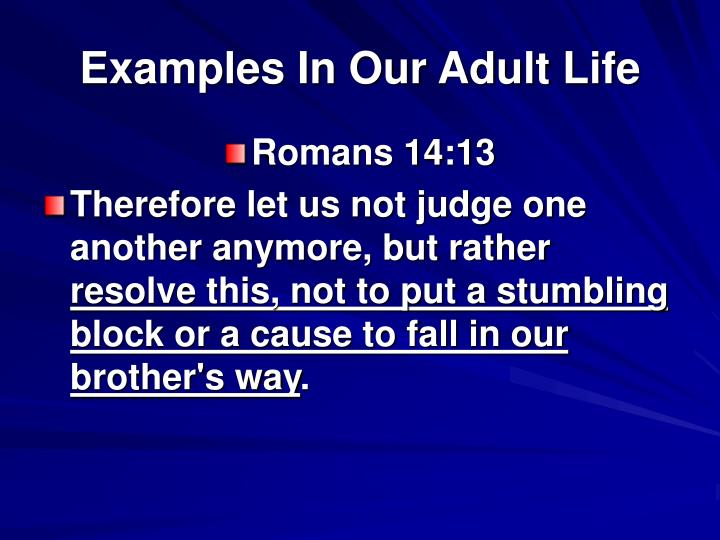 Examples In Our Adult Life