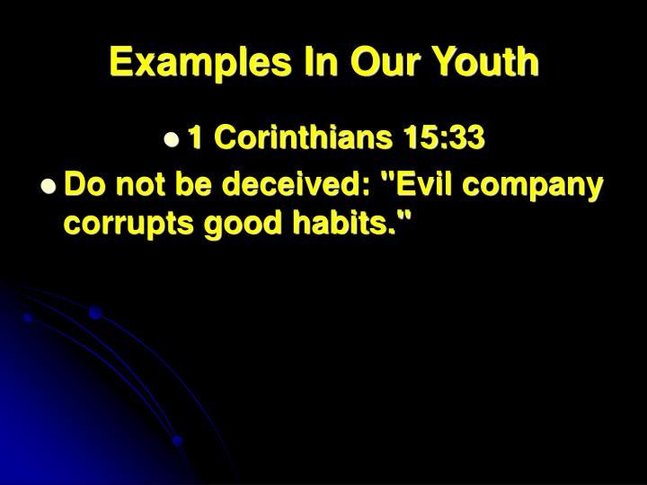 Examples In Our Youth