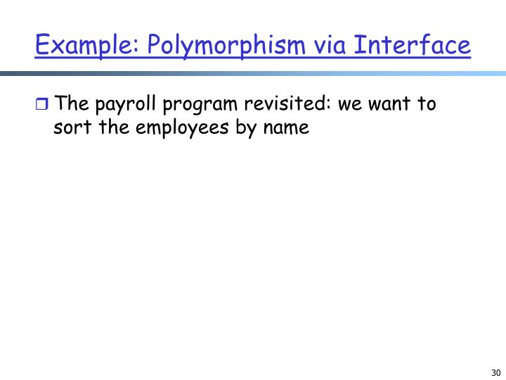Example: Polymorphism via Interface