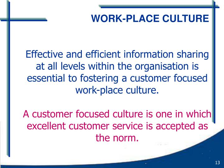 WORK-PLACE CULTURE