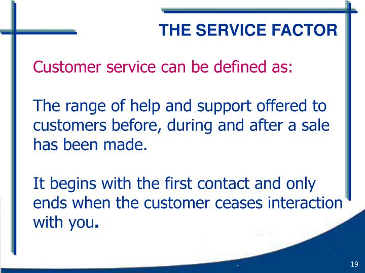THE SERVICE FACTOR
