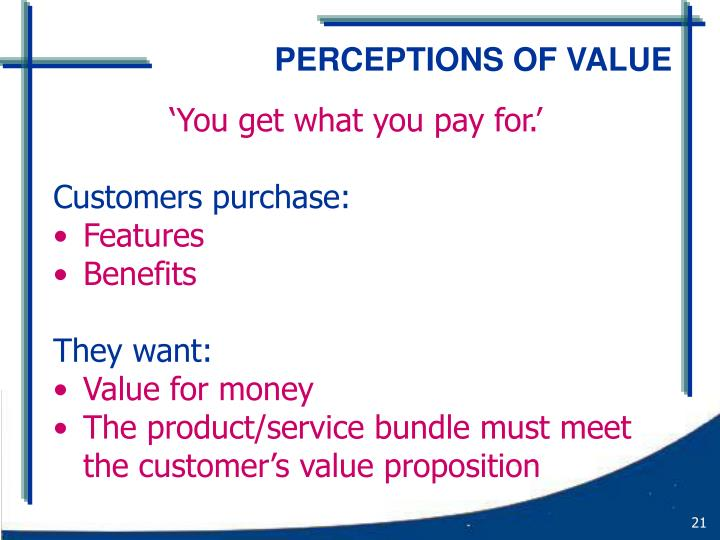 PERCEPTIONS OF VALUE