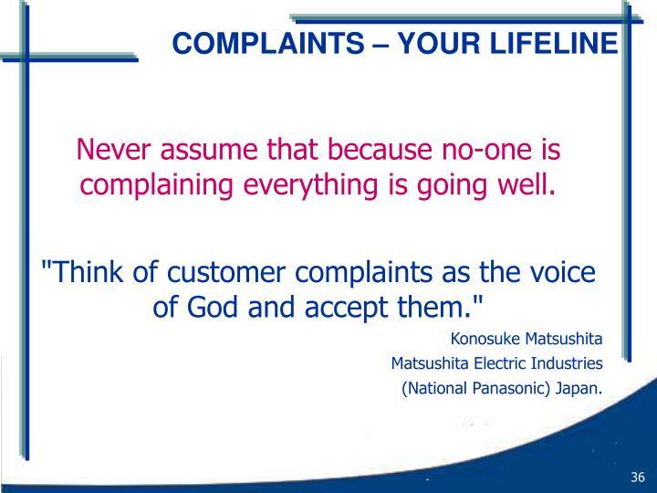 COMPLAINTS – YOUR LIFELINE