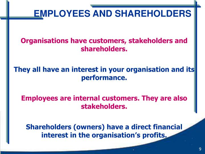 EMPLOYEES AND SHAREHOLDERS