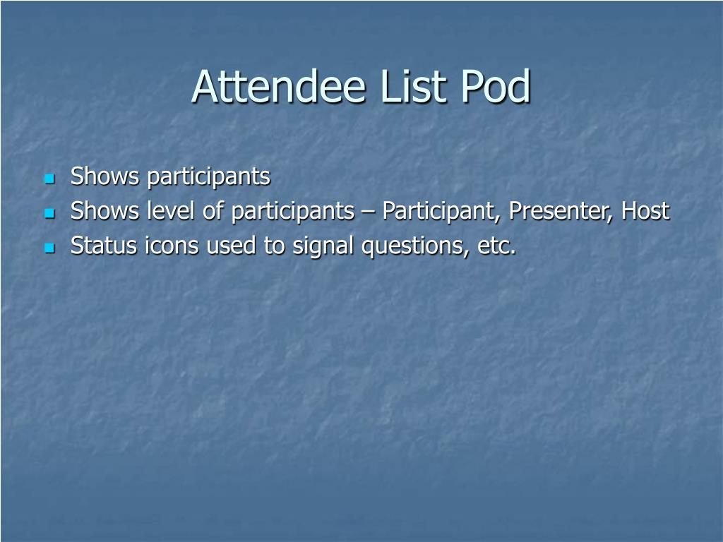 Attendee List Pod