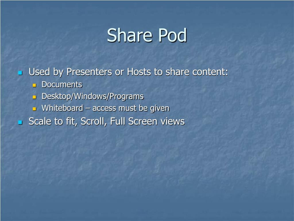 Share Pod