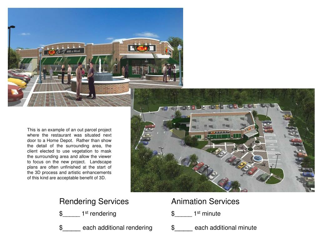 This is an example of an out parcel project where the restaurant was situated next door to a Home Depot.  Rather than show the detail of the surrounding area, the client elected to use vegetation to mask the surrounding area and allow the viewer to focus on the new project.  Landscape plans are often unfinished at the start of the 3D process and artistic enhancements of this kind are acceptable benefit of 3D.