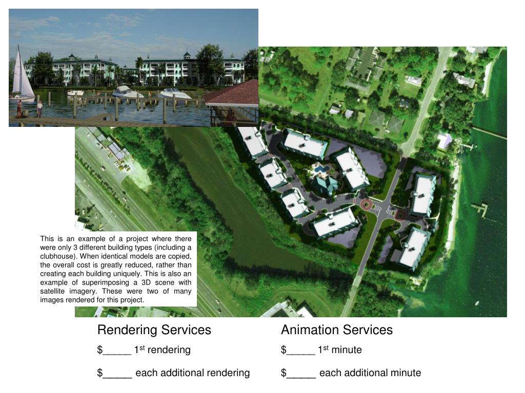 This is an example of a project where there were only 3 different building types (including a clubhouse). When identical models are copied, the overall cost is greatly reduced, rather than creating each building uniquely. This is also an example of superimposing a 3D scene with satellite imagery. These were two of many images rendered for this project.