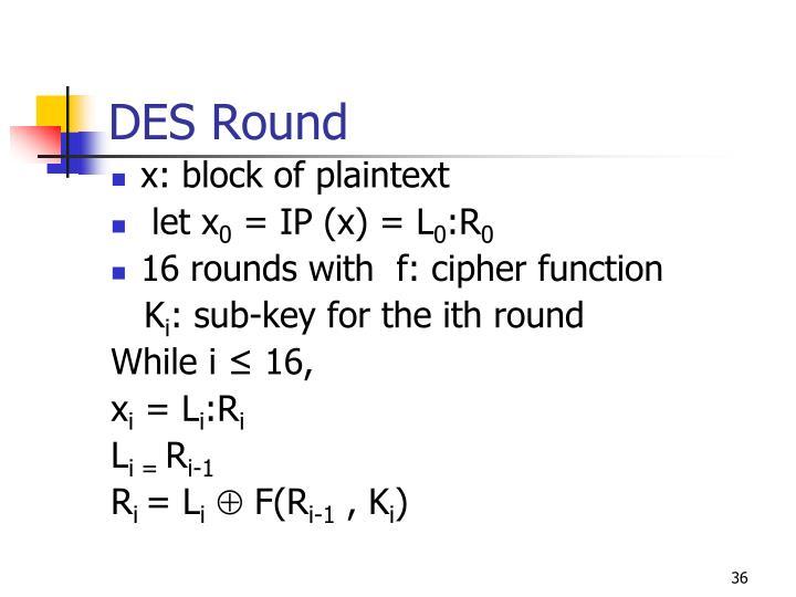 DES Round