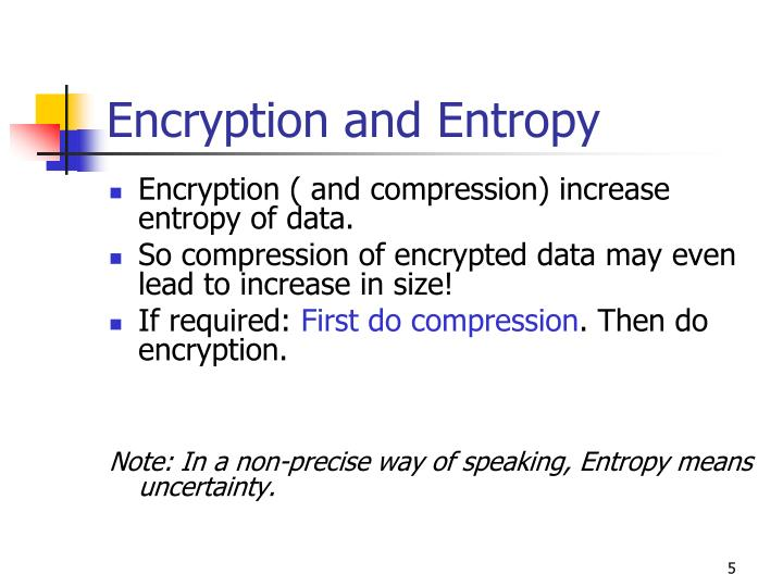 Encryption and Entropy