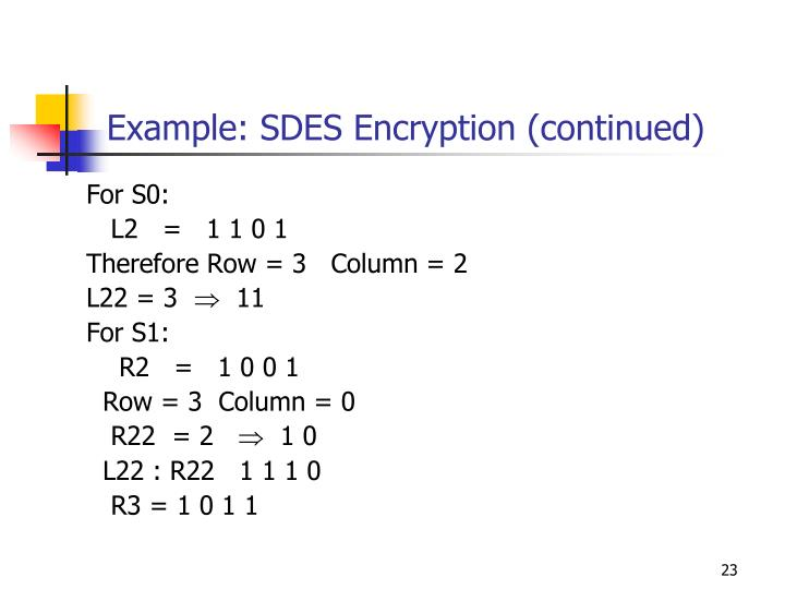 Example: SDES Encryption (continued)