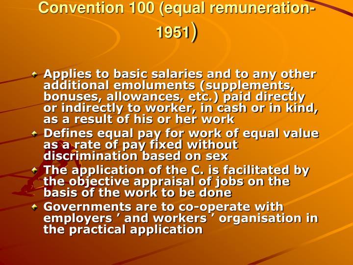 Convention 100 (equal remuneration-1951