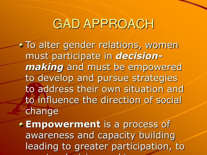 GAD APPROACH