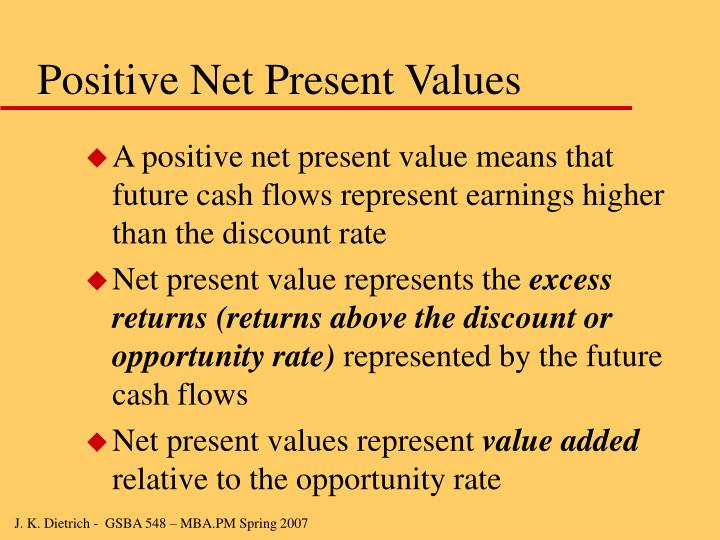 Positive Net Present Values