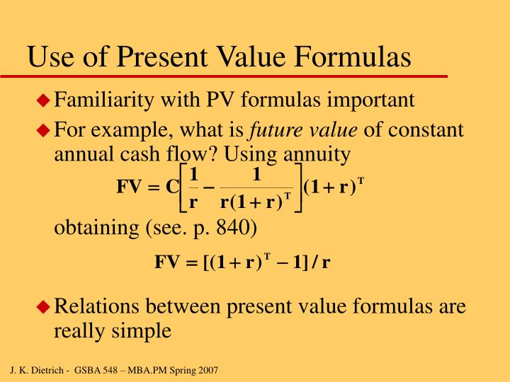 Use of Present Value Formulas