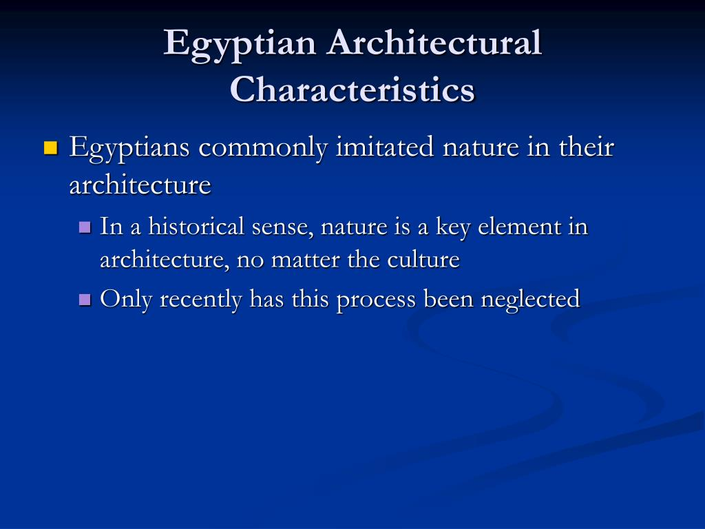 Egyptian Architectural Characteristics