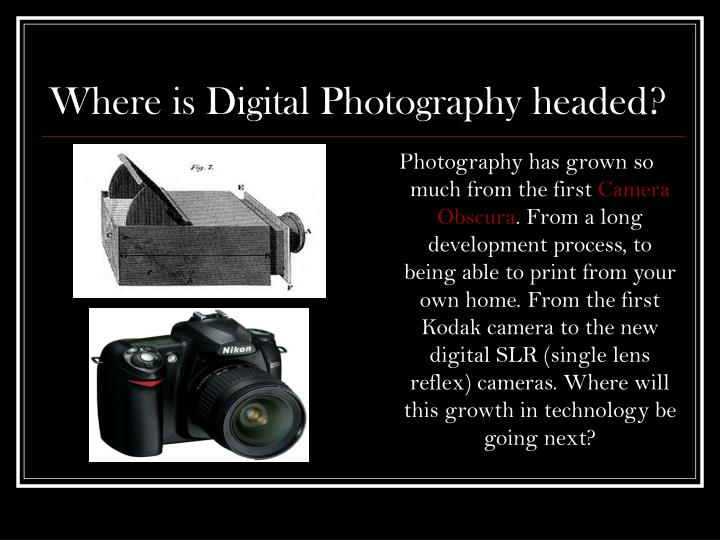 Where is digital photography headed