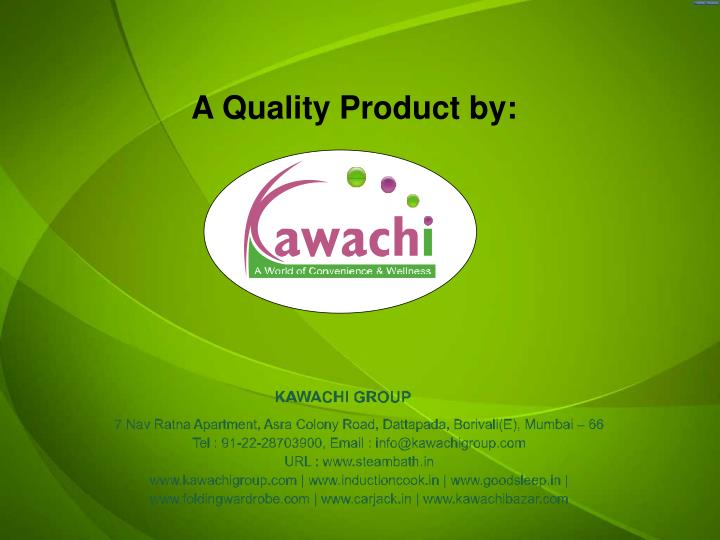 A Quality Product by: