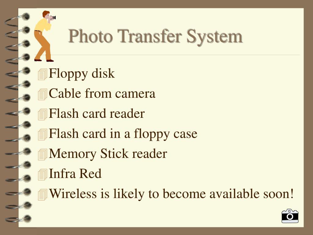 Photo Transfer System