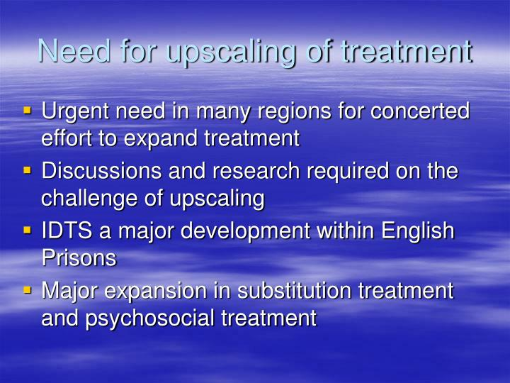 Need for upscaling of treatment