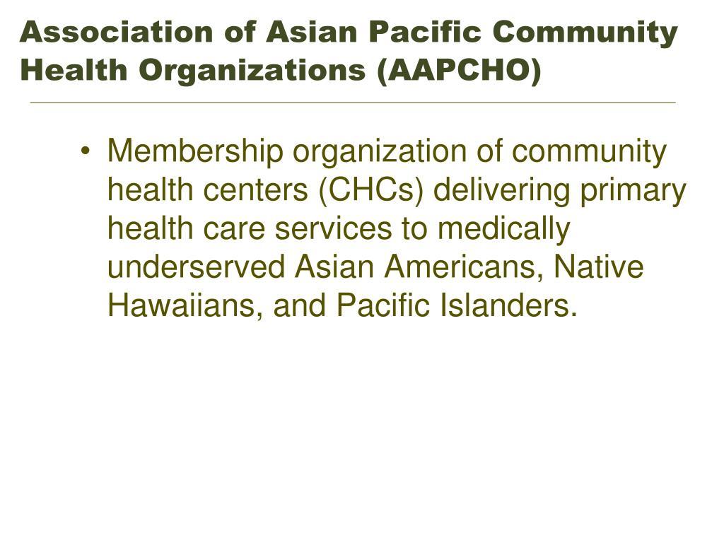 Association of Asian Pacific Community Health Organizations (AAPCHO)