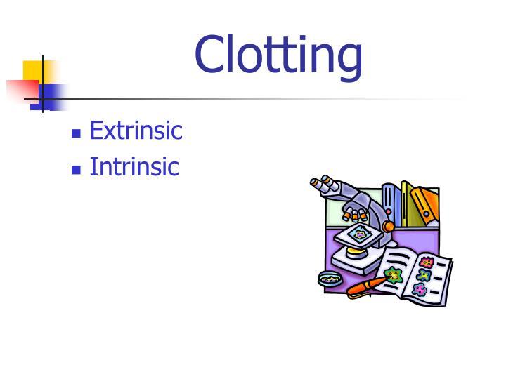 Clotting