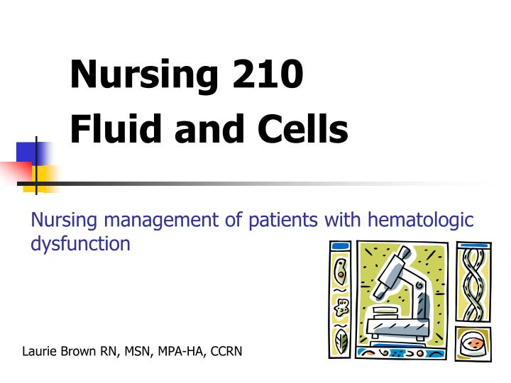 Nursing management of patients with hematologic dysfunction