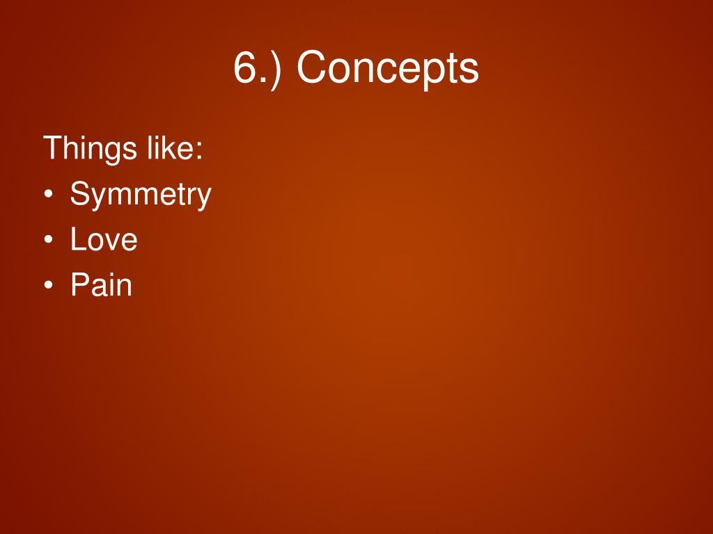 6.) Concepts
