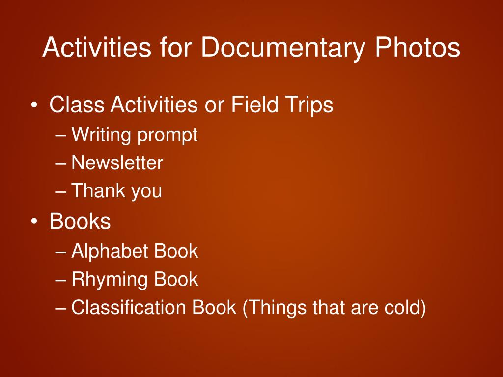 Activities for Documentary Photos