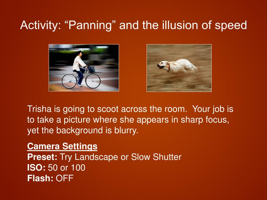 "Activity: ""Panning"" and the illusion of speed"
