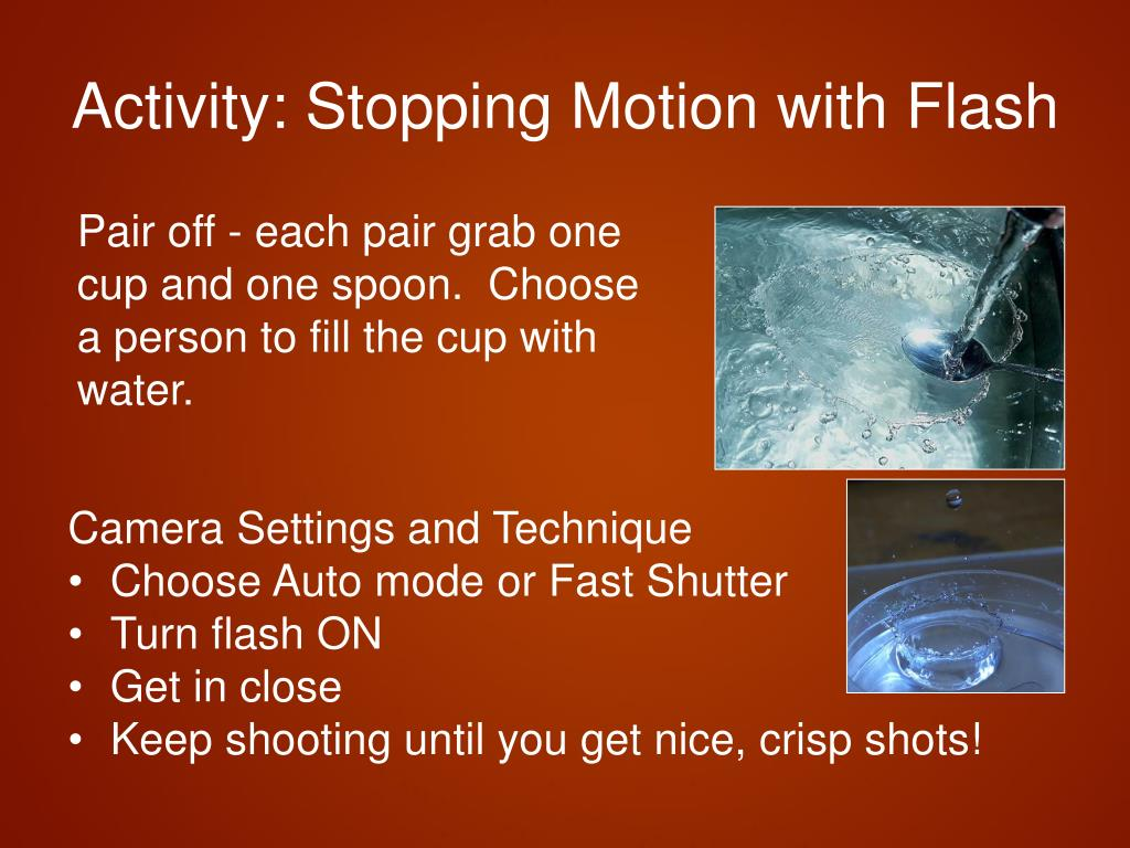 Activity: Stopping Motion with Flash